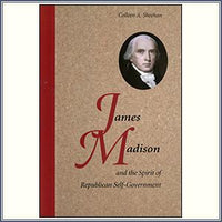 James Madison and the Spirit of