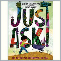 Just Ask! Be Different Be Brave