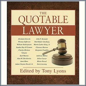 The Quotable Lawyer