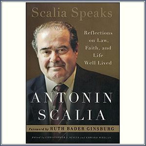 Scalia Speaks: Reflections on L