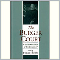 The Burger Court: Counter-Revol