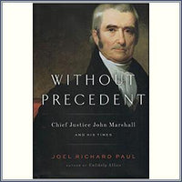 Without Precedent: Chief Justic
