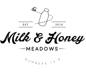 Milk and Honey Meadows