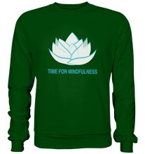 Laden Sie das Bild in den Galerie-Viewer, - Time for Mindfulness -  - Basic Sweatshirt