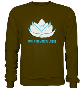 - Time for Mindfulness -  - Basic Sweatshirt