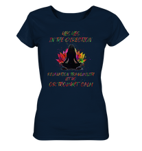 Laden Sie das Bild in den Galerie-Viewer, - Yes Yes in the Direction .. -  - Ladies Organic Shirt