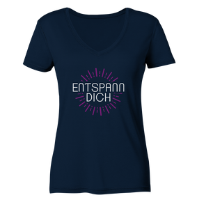 - Entspann Dich -  - Ladies Organic V-Neck Shirt