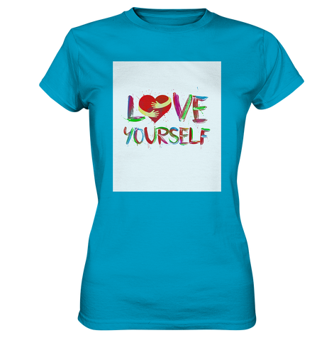 Love Yourself - Ladies Premium Shirt