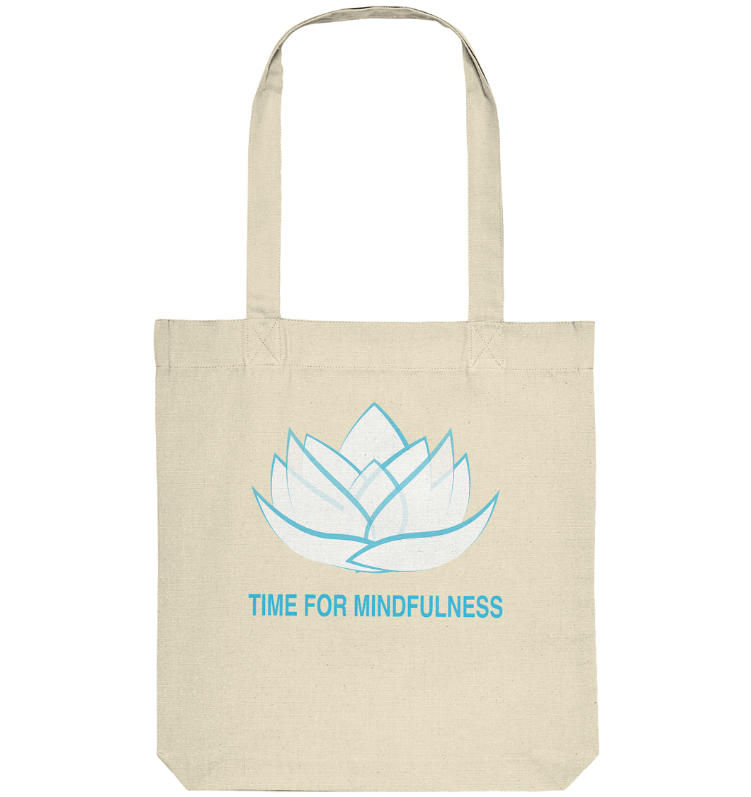 - Time for Mindfulness -  - Organic Tote-Bag
