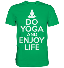 Laden Sie das Bild in den Galerie-Viewer, Yoga Enjoy - Premium Shirt