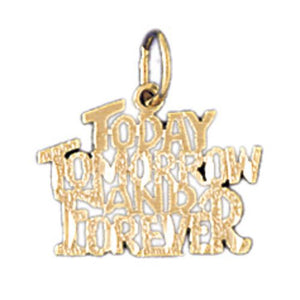 Today Tomorrow And Forever Charm Pendant 14k Gold