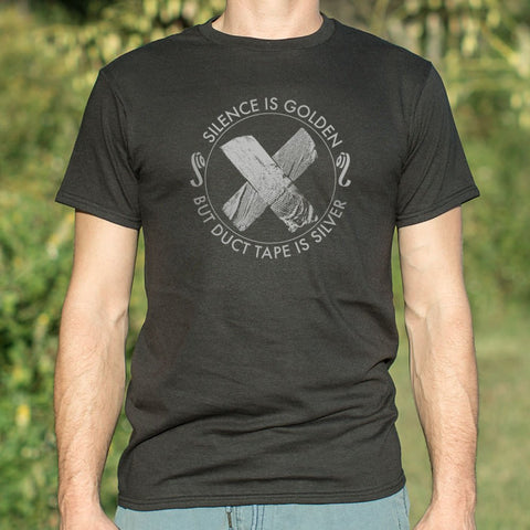 Silence Is Golden But Duct Tape Is Silver T-Shirt (Mens) - Gardennaire