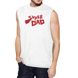 Super Dad Men's White Cotton Muscle Tank Perfect