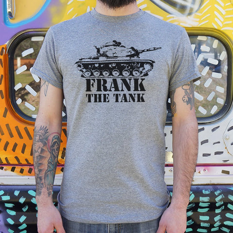 Frank The Tank T-Shirt (Mens) - Gardennaire