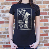 I Had Friends On That Death Star T-Shirt (Ladies) - Gardennaire