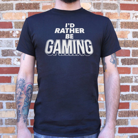 I'd Rather Be Gaming T-Shirt (Mens)