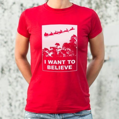I Want To Believe In Santa T-Shirt (Ladies) - Gardennaire