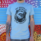Mo' Honey Mo' Problems T-Shirt (Mens) - Gardennaire