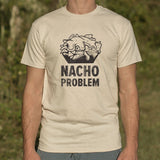 Nacho Problem T-Shirt (Mens)