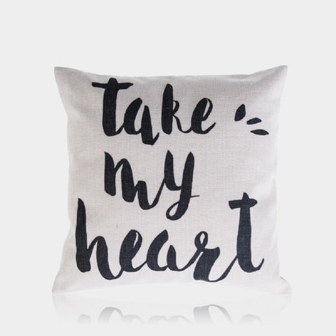 "Take My Heart Pillow Cover 18"" x 18"""