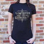 Winter Is Coming T-Shirt (Ladies) - Gardennaire