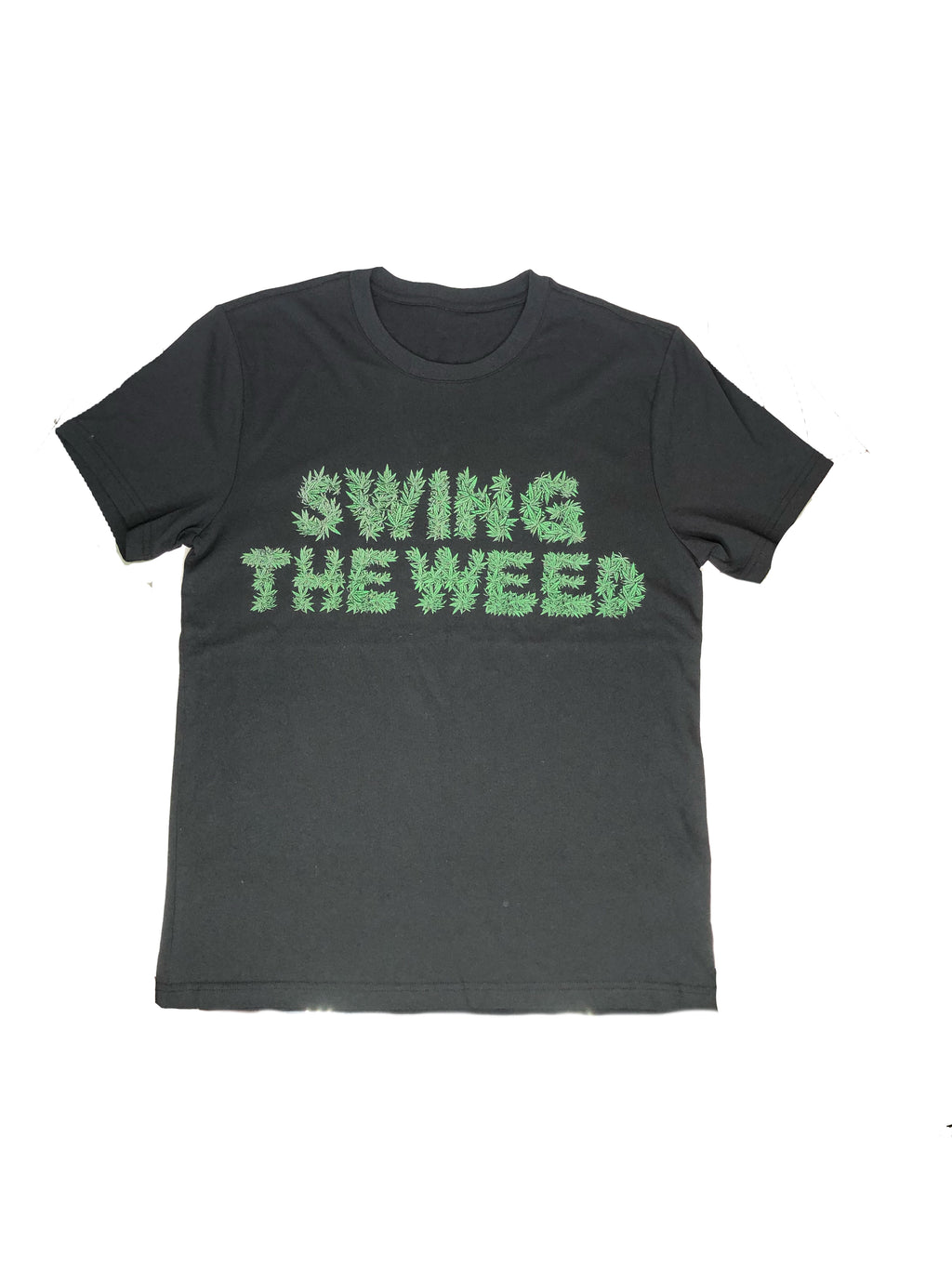 Swing The Weed T-shirt