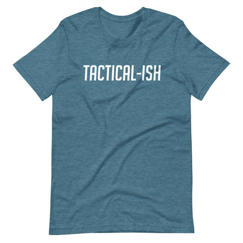 Raising Tactical Daughters Heather Deep Teal / S Tactical-Ish T-Shirt
