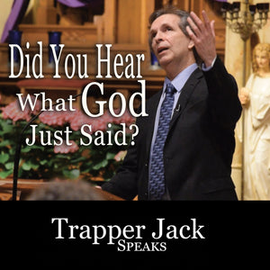 """Did You Hear What God Just Said?"" Digital Download"