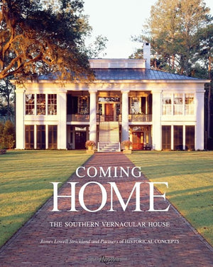 Coming Home: The Southern Vernacular House