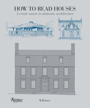 How to Read Houses (A Crash Course)