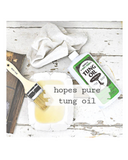 Hope's 100% Tung Oil by Milk Paint