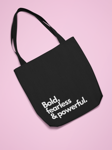 Bold, fearless & powerful Tote.