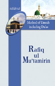 Rafiq ul Motamirin English Simple method of Umrah guide Dawateislami Book Sunni