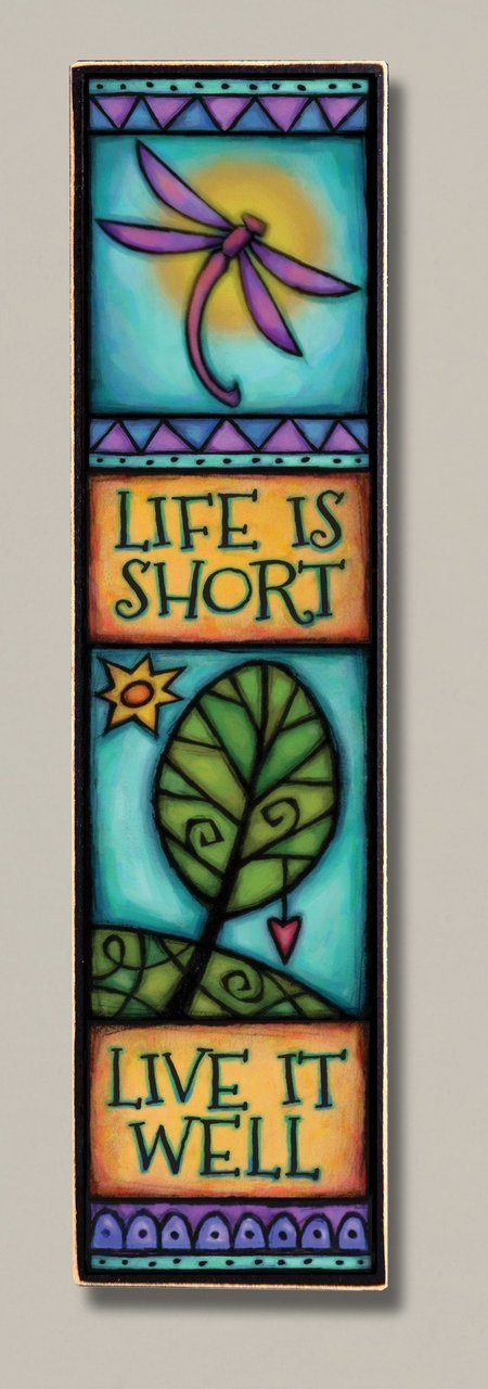 Life Is Short Wood Art