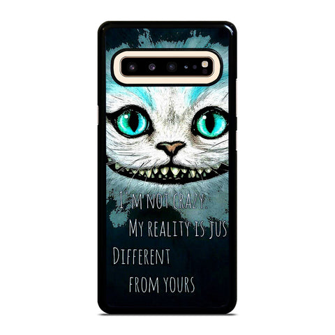 CHESHIRE CAT QUOTE Samsung Galaxy S10 5G Case Cover