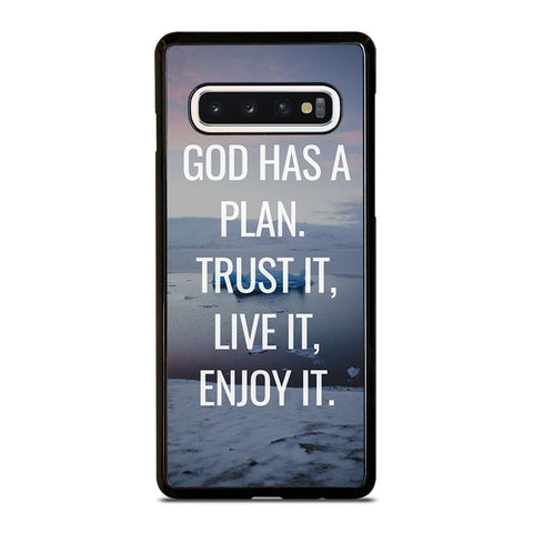 GOD HAS A PLAN QUOTE Samsung Galaxy S10 Case Cover