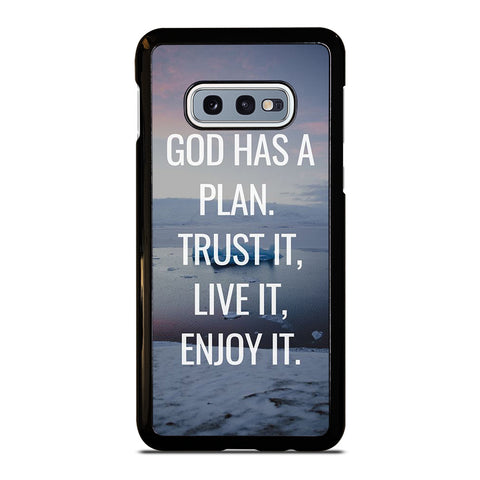 GOD HAS A PLAN QUOTE Samsung Galaxy S10e Case Cover