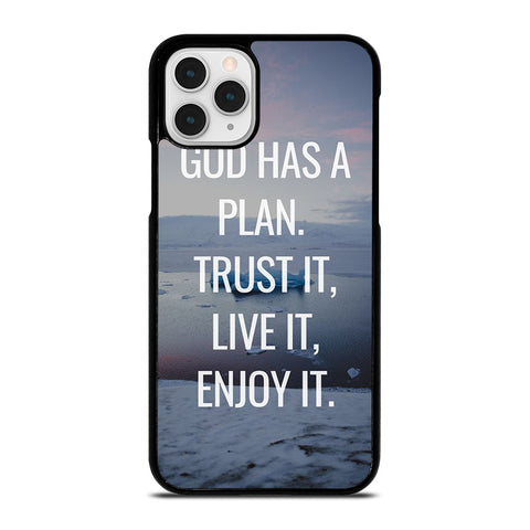 GOD HAS A PLAN QUOTE iPhone 11 Pro Case Cover