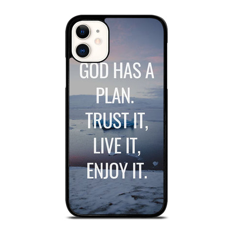 GOD HAS A PLAN QUOTE iPhone 11 Case Cover