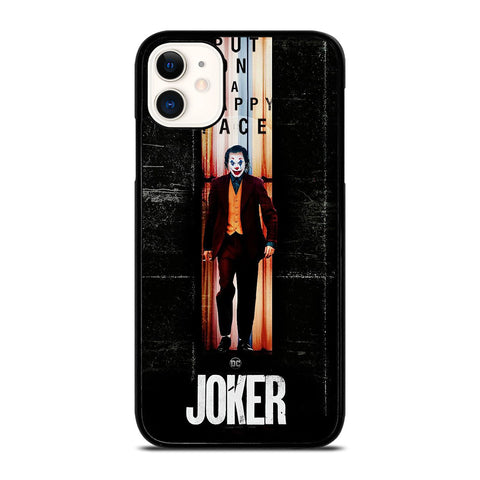 JOKER PUT ON A HAPPY FACE iPhone 11 Case Cover