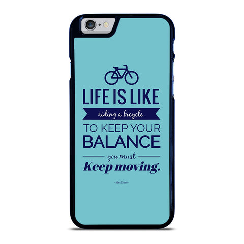 LIFE IS LIKE RIDING BYCICLE iPhone 6 / 6S Case Cover