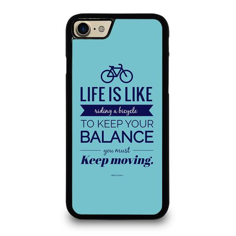 LIFE IS LIKE RIDING BYCICLE iPhone 7 / 8 Case Cover