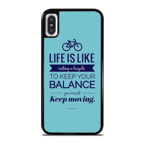 LIFE IS LIKE RIDING BYCICLE iPhone X / XS Case Cover