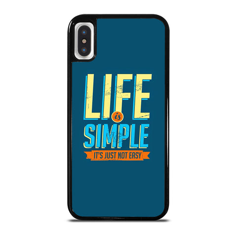LIFE IS SIMPLE QUOTE iPhone X / XS Case Cover