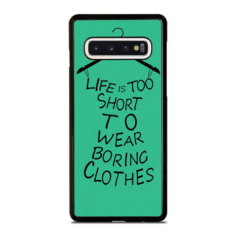 LIFE IS TOO SHORT QUOTE Samsung Galaxy S10 Case Cover