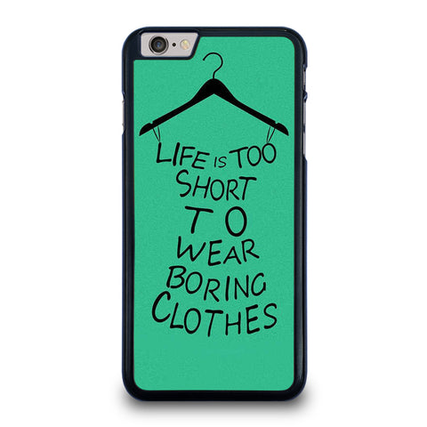 LIFE IS TOO SHORT QUOTE iPhone 6 / 6S Plus Case Cover