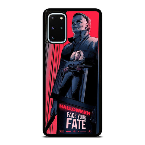 MICHAEL MYERS HALLOWEEN  FACE YOUR FATE Samsung Galaxy S20 Plus Case Cover