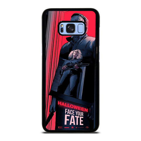 MICHAEL MYERS HALLOWEEN  FACE YOUR FATE Samsung Galaxy S8 Plus Case Cover