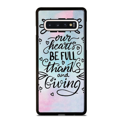 THANKS AND GIVING QUOTE Samsung Galaxy S10 Case Cover