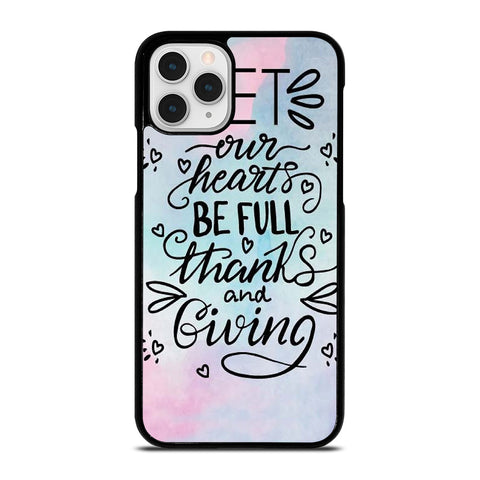 THANKS AND GIVING QUOTE iPhone 11 Pro Case Cover